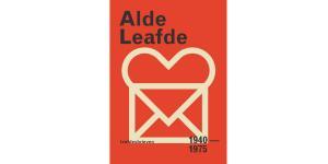 Alde leafde; leafdesbrieven 1940-1975